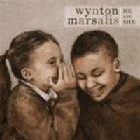 "Wynton MARSALIS ""He And She"" (2009) / jazz, blues"