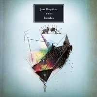 Jon Hopkins -  Insides 2009 (IDM, Ambient,  Downtempo, Modern Classical)