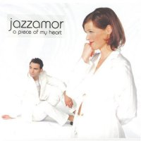 "Jazzamor ""A Piece Of My Heart"" (2004) /  lounge, easy listening, bossa nova"