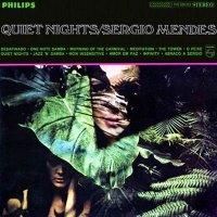 Sergio Mendes & Quiet Nights (1963) / Latin Jazz, Bosa Nova