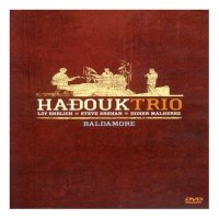Hadouk Trio – Baldamore (2007) / Ethnic Jazz, World, Ethnic Fusion, [Re:Up]