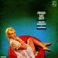 Walter Wanderley & Portinho - Orgao, Sax e Sexy (1964) jazz, latin instrumental jazz