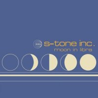 S-Tone Inc. - Moon in Libra (2009) / nu-jazz, latin, electronica, bossa nova