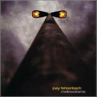 Joey Fehrenbach - Mellowdrama (2006) /  downtempo