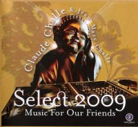 VA - Claude Challe and Jean Marc Challe Select Music for Our Friends (2009)/lounge, lo-fi, jazzbeat