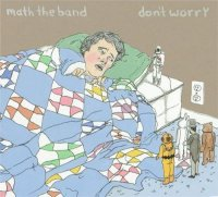 Math the Band - Dont Worry (2009) 8 Bit / Nintendocore / Pop-Punk