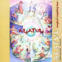 Alatul - Magic mystery tour(1996)\ ethnic, percussion trance, acoustic