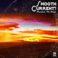 Smooth Current - Maintain The Focus (2009) / jazzy hip-hop