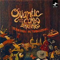 "Quantic And His Combo Bárbaro ""Tradition In Transition"" (2009) funky carribean soul"