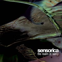 Sensorica - The Realm Of Fancy & The Artifact [2CD] (2007) / ambient, chillout, trance