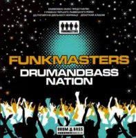 Funk Masters - Drumandbass Nation (2008) / D'n'B / Jungle