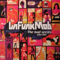 La Funk Mob - The Bad Seeds 1993-1997 (Breakbeat, Downtempo, Trip-Hop, Minimal) 2004