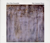 Alex Cline Ensemble - The Constant Flame (2001) - Sparks Fly Upward (1999)/Avant-Garde / Modern Creative / Cryptogramophone