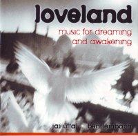 Jai Uttal & Ben leinbach - Loveland (2006) )/ New Age / World Music/ Meditative