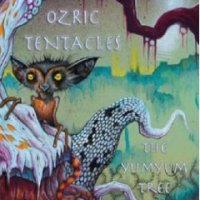 "Ozric Tentacles ""The Yumyum Tree"" (2009) progressive-psychedelic-space-rock"