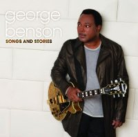 George Benson - Songs and Stories (2009)/ Jazz/ Fusion