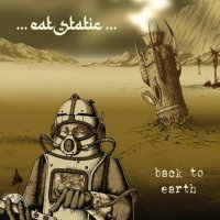 Eat Static - Back To Earth (2008) electronic, downtempo, lounge