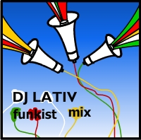 DJ Lativ - funkist mix (summer'09) funk, nu funk, broken beat