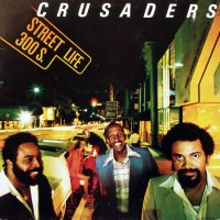 The Crusaders - Street Life (1979), Jazz