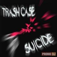 Trash Case - Suicide (2009) / Ambient, IDM , Acid Jazz , Experimental , Glitch , Hard