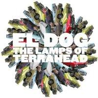 El Dog - The Lamps Of Terrahead (2009)  indie, progressive rock