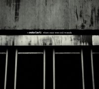 Autoclav1.1 - Where Once Were Exit Wounds (2009) / electro, EBM, broken beat, IDM, eclectic ambience