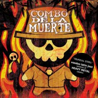 Combo De La Muerte  «Tropical Steel» (2008)/ bossa, latino, jazz