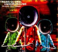 """Transglobal Underground"" ""Yes Boss Food Corner"" (2001) / world music, electronic, bhangra... / Ark 21 Records"