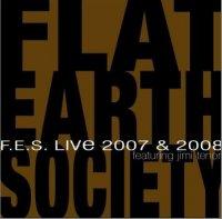 Flat Earth Society -  Live 2007 & 2008 big band, avant-jazz, modern creative etc.