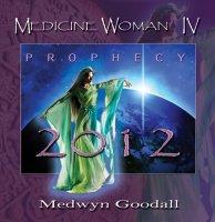 Medwyn Goodall - Medicine Woman IV: Prophecy (2009) /New Age/ Instrumental/ Healing Music