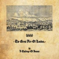 A Challenge Of Honour - 1666 - The Great Fire Of London (Limited Edition Vinyl) (2009) Neofolk, Modern Classical