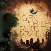 Glen Porter - Falling Down 2009 hip-hop, alternative, downtempo