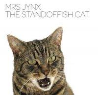 Mrs Jynx - The Standoffish Cat (2009) IDM, electronic + EP