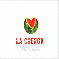 La Cherga feat. Irina Karamarkovic - Fake No More (2008) / balkanbeat, dub, worldmusic