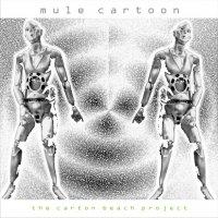 Mule Cartoon (experimental electronic minimal)