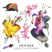 Zwicker - Songs Of Lucid Dreamers [2009] (Compost) / downtempo, house