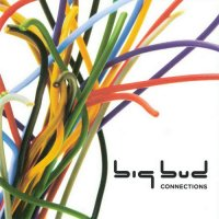 "Big Bud ""Connections"" (2009) / drum'n'bass"