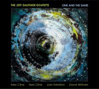 The Jeff Gauthier Goatette - One and the Same (2006) / Post Bop / Chamber Jazz / Avant-Garde