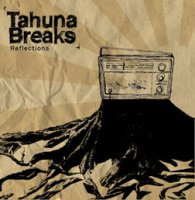 Tahuna Breaks – Reflections (2007) / Reggae, Funk, Soul, New Zealand music