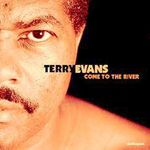 Terry Evans - Come to the River (1997) / blues, soul, lossless