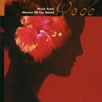 VA - Voce: Music from Women of the World (1999) / female vocalists, easy listening, new age