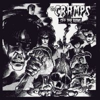 The Cramps - Off the bone (1983)/ psychobilly, garage punk-rock