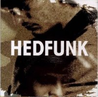 Hedfunk - Hedfunk (1995) (Shadow records) / Trip-hop, Future Jazz
