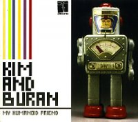 "Ким и Буран - ""My Humanoid Friend"" 2006/ Electronic, Synthpop, Space Age Pop, Советское"