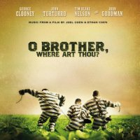 O Brother, Where Art Thou? / О где же ты брат? / OST
