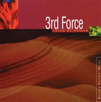3rd Force - Дискография (1994-2005) / smooth jazz, chill-out, new age