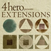 4hero Presents Extensions 2009 [Electronica, Nu Jazz, Remixes, Covers]