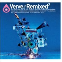 "Various Artists ""Verve Remixed Vol-2"" (2002) / jazzy remixed"