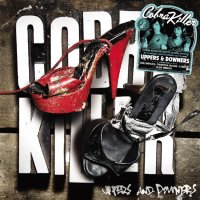 Cobra Killer - Uppers & Downers (2009)/Electroclash/Indie/Psychedelic