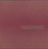 VA - Maschinenfest 2007 (2007) industrial / neo-folk / rhythmic noise / dark ambient / IDM / Breakbeat